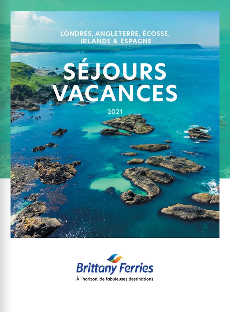 BRITTANY FERRIES - SÉJOURS VACANCES 2021