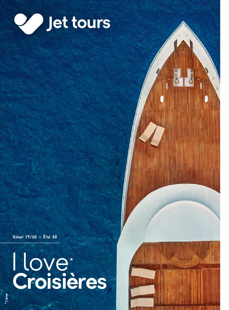Brochure Jet tours brochure I Love les Croisières