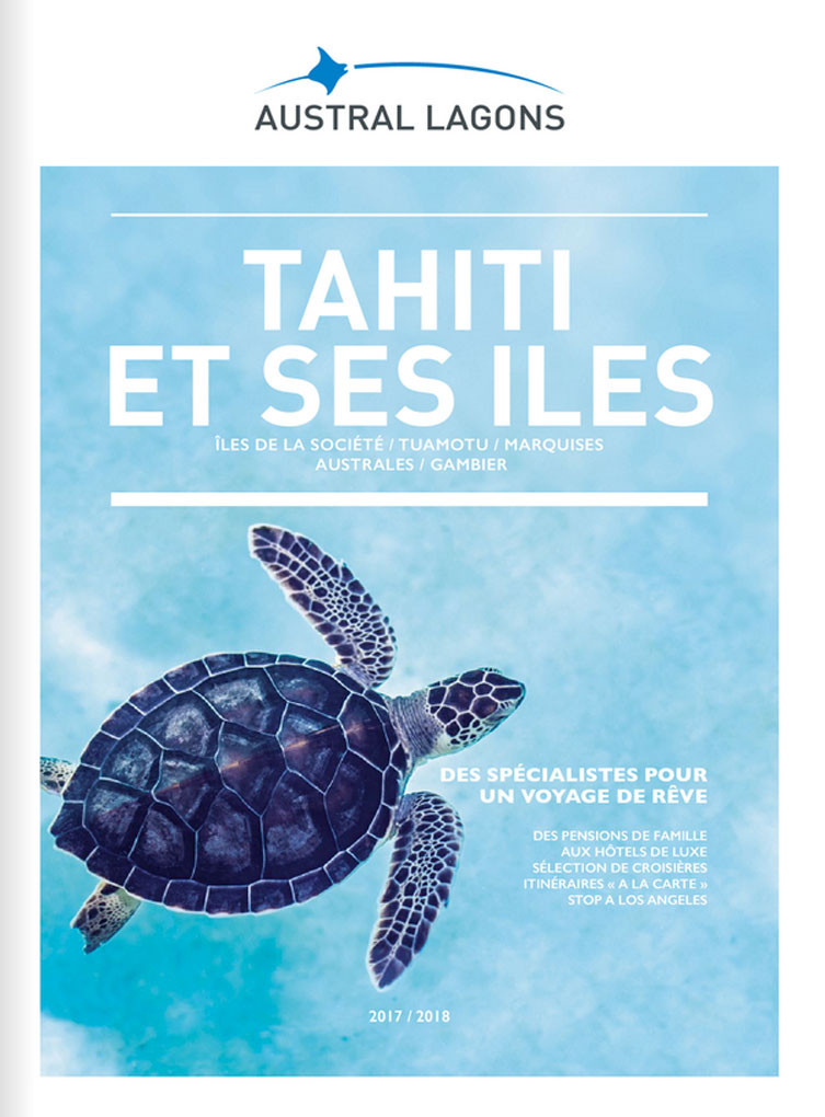 Austral Lagons - brochure Tahiti et ses îles