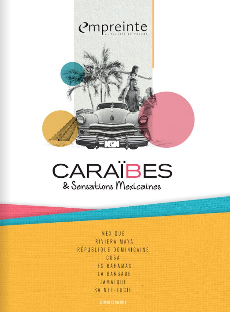 Brochure EMPREINTE Caraïbes Sensations mexicaines 2018/2019