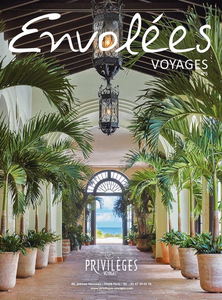 Envolées Voyages n°5 le magazine de Privilèges Voyages
