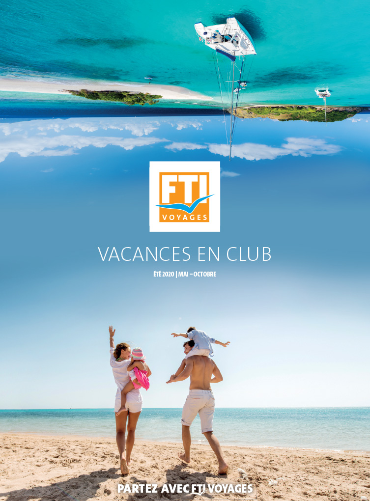 Catalogue annuel FTI VOYAGES Club