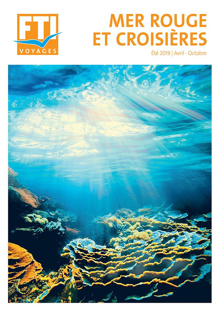 Brochure FTI Mer Rouge et Croisières Eté 2019