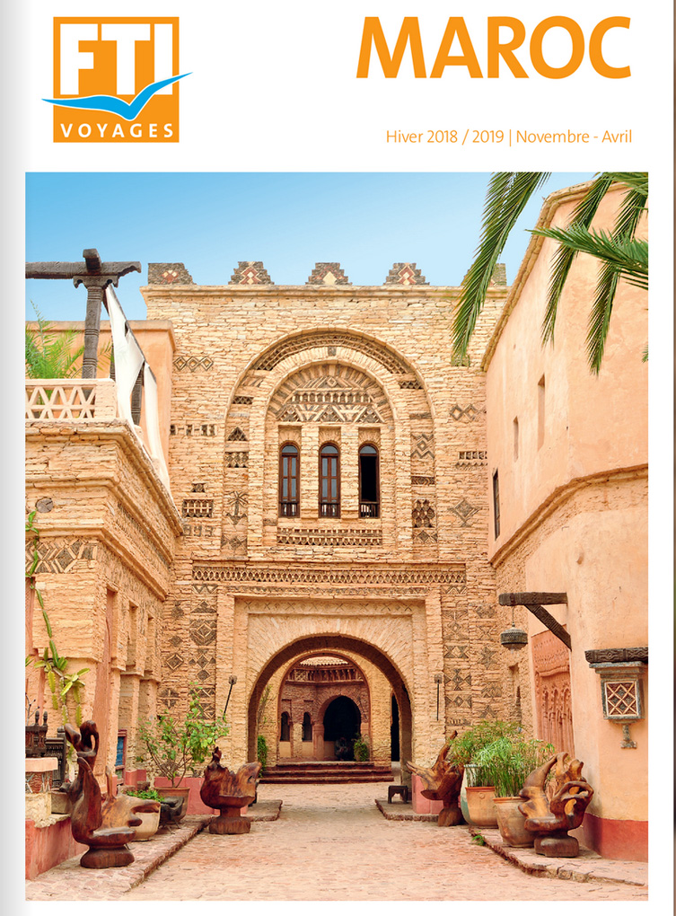 Brochure FTI VOYAGES Maroc Hiver