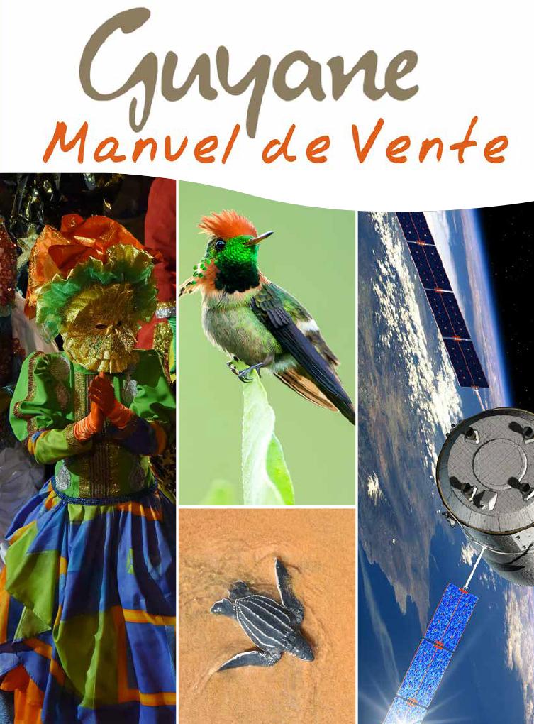 Manuel de vente Guyane à l'usage des professionnels du voyage