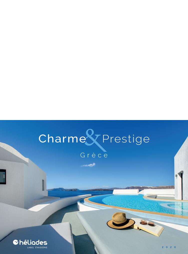 Brochure HELIADES Grèce - Charme & Prestige