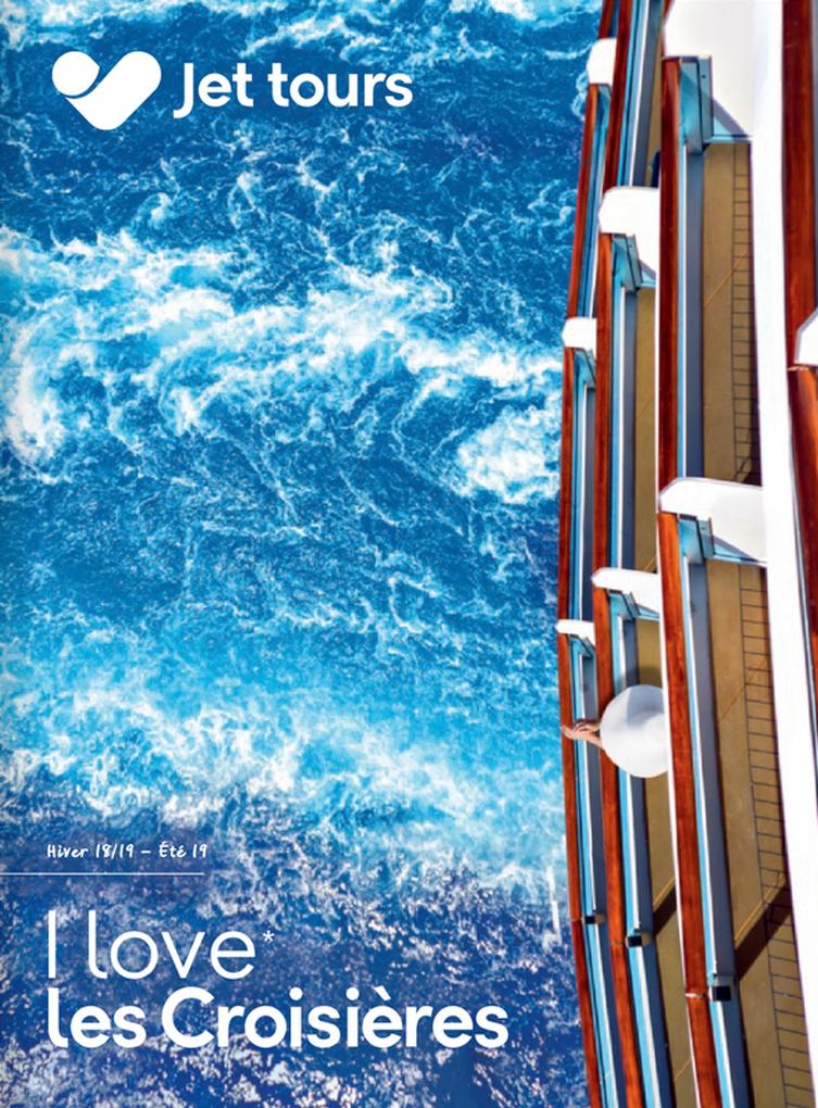 Jet tours brochure I Love les Croisières