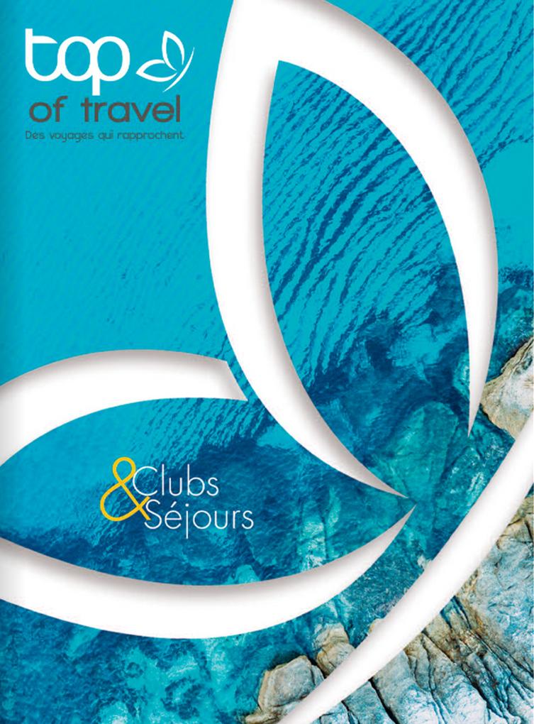 brochure TOP OF TRAVEL Séjours Eté
