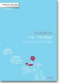 Passion des Iles - Asie Pacifique
