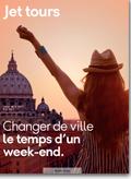 Jet tours Séjours Week Ends