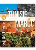 Mille Lieux Maroc Tunisie 2016