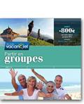 Vacanciel GROUPES 2016