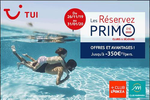 """Offres """"Réservez PRIMO"""" TUI"""