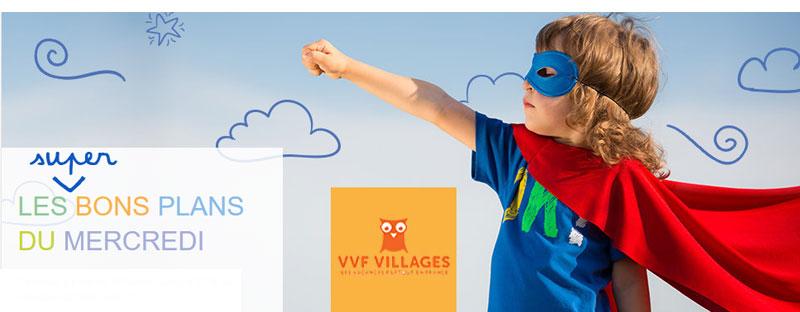 Les bons plans du mercredi - VVF Villages