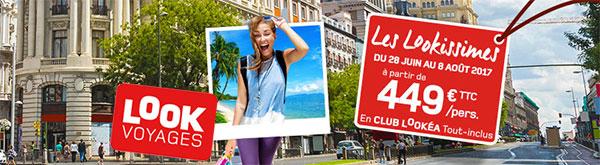 """offre """"Les Lookissimes"""" pour vos vacances d'été - Look Voyages"""