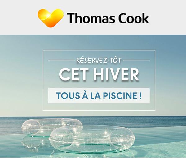 """Offre """"Réservez-tôt"""" de Thomas Cook."""