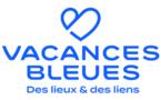 Vacances Bleues : découvrez les brochures