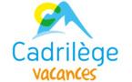 Cadrilège Vacances : des séjours en France et à l'étranger, des vacances privilégiées à prix léger !