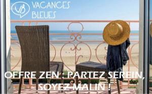 Offre ZEN de Vacances Bleues