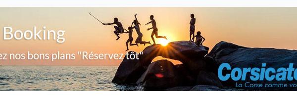 Réservez tôt vos vacances en Corse